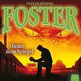 Foster: Folge 11: Hinter dem Spiegel