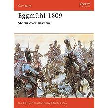Eggmühl 1809: Storm Over Bavaria (Campaign, Band 56)