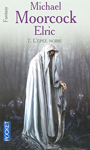 Le cycle d'Elric (07)