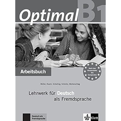 Optimal B1 - Arbeitsbuch B1 mit Lerner-Audio-CD : Lehrwerk für Deutsch als Fremdsprache
