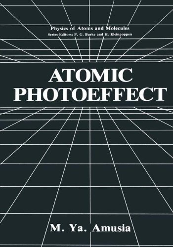 Atomic Photoeffect (Physics of Atoms and Molecules)