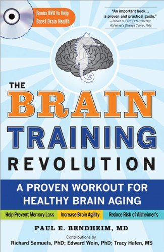 The Brain Training Revolution: A Proven Workout for Healthy Brain Aging by Paul Bendheim (2012-01-01)