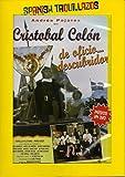 Cristóbal Colón de oficio...descubridor [DVD]