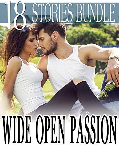 Wide Open Passion - 18 Steamy Western and Historical Stories (Forbidden Cowboy Encounters) (English Edition) (Wide Open Shorts Mens)