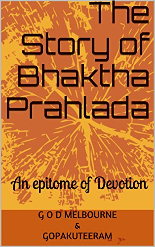 The Story of Bhaktha Prahlada: An Epitome of Devotion (English Edition)