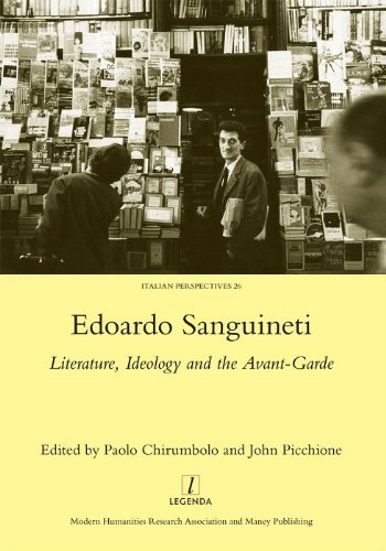 Edoardo Sanguineti: Literature, Ideology and the Avant-Garde (Italian Perspectives (Maney)) by Paolo Chirumbolo (Editor) (2013-05-31)