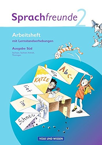 Sprachfreunde - Ausgabe Süd 2010 (Sachsen, Sachsen-Anhalt, Thüringen): 2. Schuljahr - Arbeitsheft