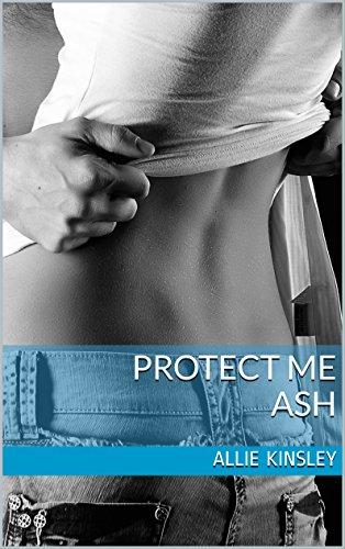 Buchseite und Rezensionen zu 'Protect Me - Ash' von Allie Kinsley