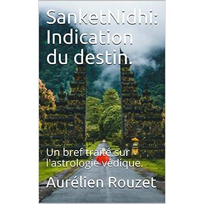 SanketNidhi: Indication du destin. : Un bref traité sur l'astrologie védique.
