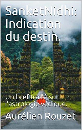 Couverture du livre SanketNidhi: Indication du destin. : Un bref traité sur l'astrologie védique.
