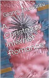 A Christmas Internet Romance (English Edition)
