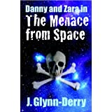 Danny and Zara in The Menace from Space (English Edition)