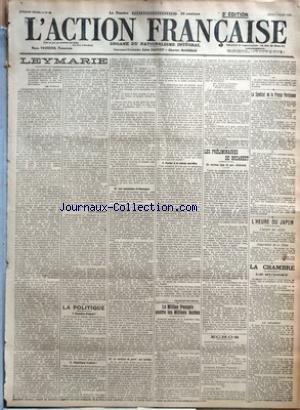 ACTION FRANCAISE (L') [No 66] du 07/03/1918 - LEYMARIE PAR LEON DAUDET - LA POLITIQUE - I. CHAMBRE D'ABORD ! - II. REPUBLIQUE D'ABORD ! - III. LES SOCIALISTES D'ALLEMAGNE - IV. LA TACTIQUE DE PARTI - SES FAILLITES - V. PARLEZ A LA CLASSE OUVRIERE PAR CHARLES MAURRAS - LE MILLION FRANCAIS CONTRE LES MILLIONS BOCHES PAR CH. M. - LES PRELIMINAIRES DE BUCAREST - UN NOUVEAU TYPE DE PAIX ALLEMANDE PAR J. B. - ECHOS - LE SYNDICAT DE LA PRESSE PARISIENNE - L'HEURE DU JAPON - L'ACCORD DES ALLIES - COOPE
