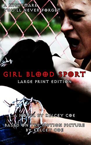 Girl Blood Sport: Large Print Edition -