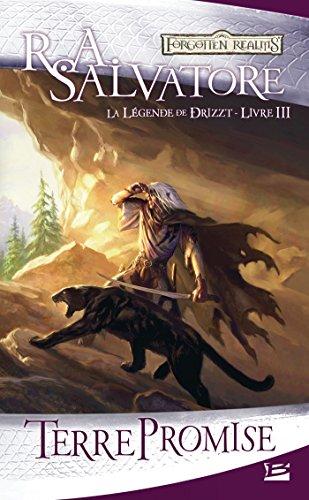 La Légende de Drizzt, T3 : Terre promise