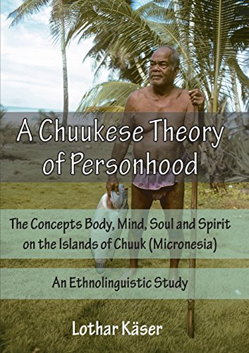 a-chuukese-theory-of-personhood-the-concepts-body-mind-soul-and-spirit-on-the-islands-of-chuuk-micro