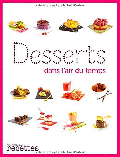 Desserts dans l'air du temps par Stéphanie de Turckheim
