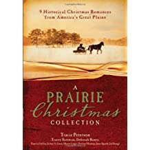 A Prairie Christmas Collection by Tracie Peterson (2010-09-01)