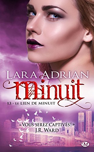 Minuit, Tome 13: Le Lien de Minuit par Lara Adrian
