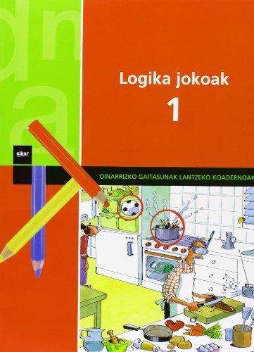 Logika jokoak 1 (Oinarrizko gaitasunak lantzeko koadernoak) por Xavier Blanch