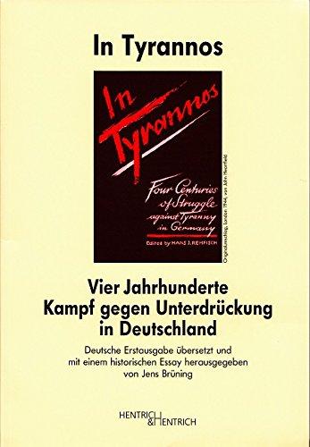 In Tyrannos: Vier Jahrhunderte des Kampfes gegen Tyrannei in Deutschland. Herausgegeben im Auftrag des Club 43, London 1944