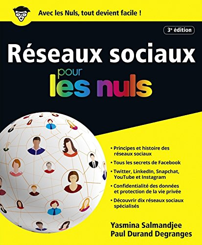 Les rseaux sociaux pour les Nuls, grand format, 3e dition