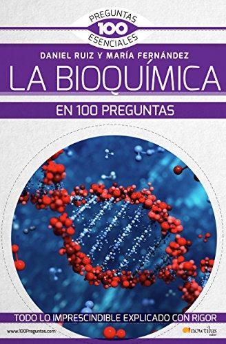 La Bioquímica en 100 preguntas (Spanish Edition)