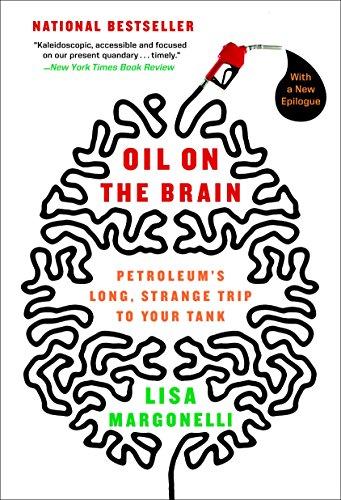 Petroleum Tank (Oil on the Brain: Petroleum's Long, Strange Trip to Your Tank)