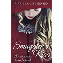 Smuggler's Kiss (English Edition)