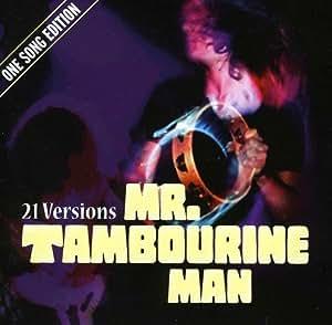 21 Versions Mr.Tambourine Man [Import allemand]