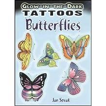 Glow-In-The-Dark Tattoos: Butterflies (Dover Tattoos)