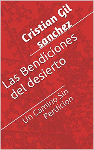 Joomla descargar ebook pdf gratis Las Bendiciones del desierto: Un Camino Sin Perdicion PDF MOBI