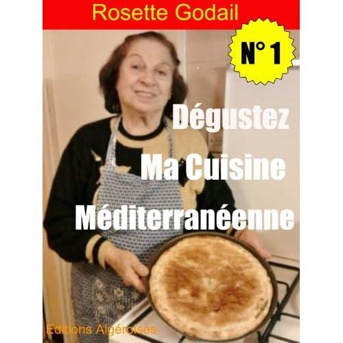Dégustez Ma Cuisine Méditerranéenne