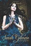 Sarah Gilmore: Il potere degli Dei - Volume 2