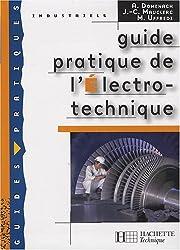 Guide pratique de l'Electro-technique by André Domenach (2008-04-30)