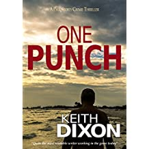 One Punch: A Paul Storey Crime Thriller (Paul Storey Thrillers Book 2) (English Edition)
