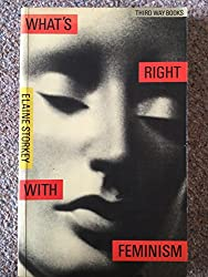 What's Right with Feminism (Third way books)