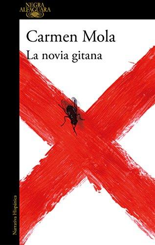 La Novia Gitana / The Gypsy Bride por Carmen Mola