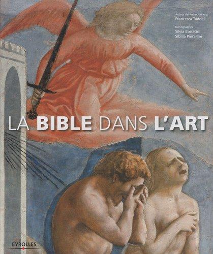 La Bible dans l'Art par Francesca Taddei