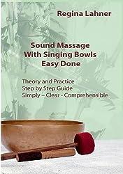 Sound Massage with Singing Bowls by Regina Lahner (2016-05-17)