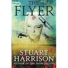 The Flyer by Stuart Harrison (2013-01-24)
