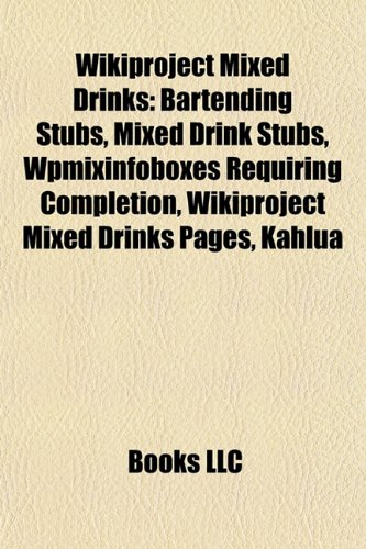 wikiproject-mixed-drinks-bartending-stubs-mixed-drink-stubs-wpmixinfoboxes-requiring-completion-wiki