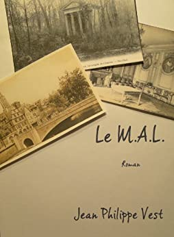 Le M.A.L. (French Edition) by [Vest, Jean-Philippe]