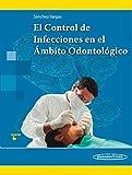 El Control de Infecciones en el Ámbito Odontológico