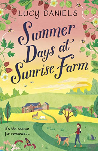 Summer Days at Sunrise Farm: the charming and romantic holiday read (Animal Ark Revisited, Band 5) -