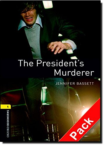 oxford-bookworms-library-oxford-bookworms-stage-1-the-presidents-murderer-cd-pack-edition-08-400-hea