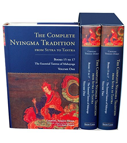The Complete Nyingma Tradition From Sutra To Tantra, Books 15 To17: The Essential Tantras of Mahayoga (2 Volume Slipcase Books 15-17)