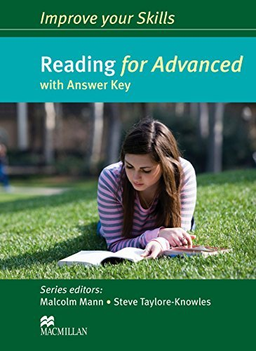 Improve Your Skills: Reading for Advanced Student's Book with Key (Cae Skills) by Malcolm Mann (2014-02-28)