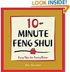 10-minute Feng Shui: Easy Tips for Ev...