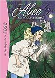 Alice 02 - Alice au manoir hanté de Caroline Quine ( 4 mars 2015 )